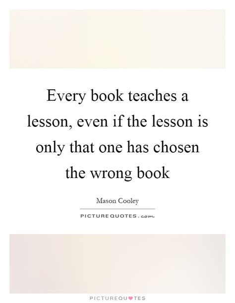 new book teaches how to quot break the every book teaches a lesson even if the lesson is only that one picture quotes