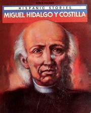 miguel hidalgo biography in spanish miguel hidalgo y costilla open library