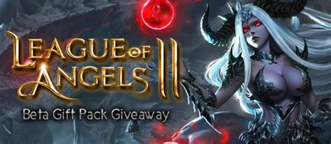 League Of Giveaways - league of angels ii gift pack giveaway get beta keys