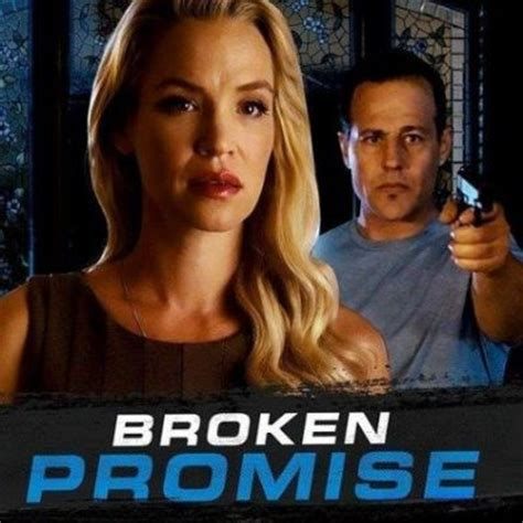 film broken promise ashley scott photos news and videos trivia and quotes