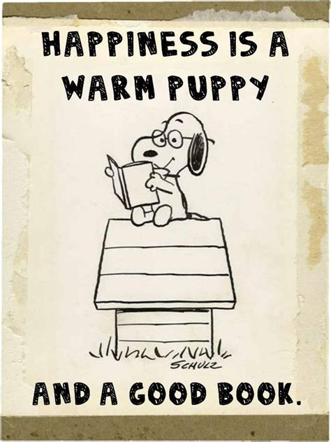 happiness is puppies happiness is a warm puppy and a book reading words to read by