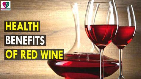 7 Benefits Of Wine by Health Benefits Of Wine Health Best Health