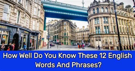 How Well Do You These Hotels by How Well Do You These 12 Words And Phrases