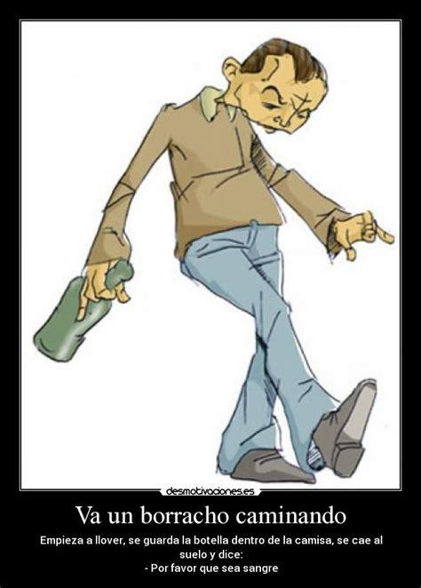 imagenes graciosas de un borracho va un borracho caminando desmotivaciones