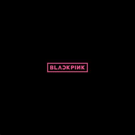 blackpink japanese album download blackpink ep by blackpink