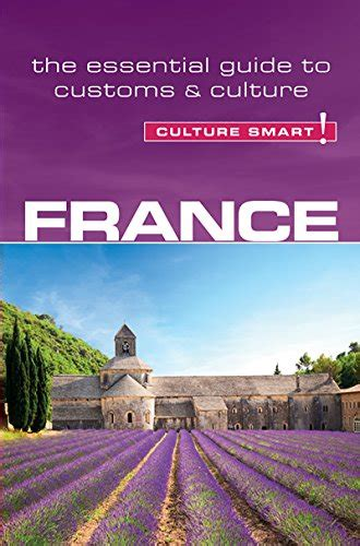 libro the essential guide to france culture smart the essential guide to customs culture guide turistiche panorama auto