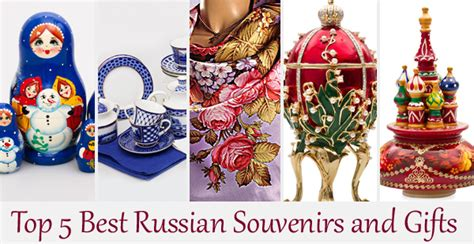 traditional russian gifts top 5 best russian souvenirs and gifts