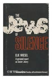 by elie wiesel book report the jews of silence a personal report on soviet jewry by