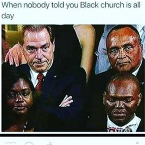 Black Church Memes - we d sit in the foyer talk i d drink your black coffee