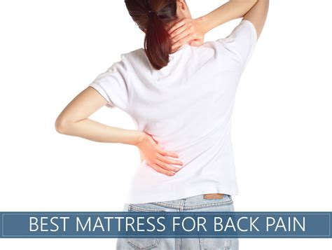 bed for back pain the 8 best mattresses that relieve chronic back pain