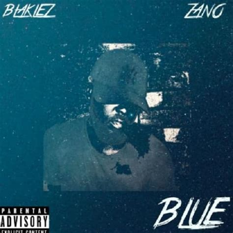 back to you blue mp3 download download mp3 blaklez blue ft zano naijavibes