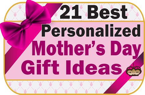s day present ideas for s day present 21 personalized mother s day gift ideas