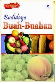 tutorial menggambar buah buahan ebook panduan tutorial cara budidaya buah buahan bisnis