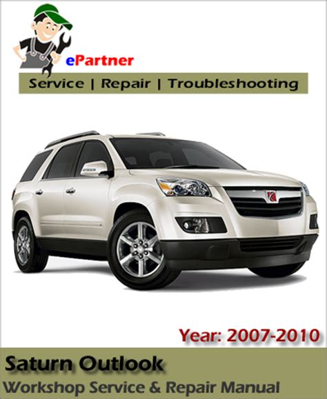 service and repair manuals 2007 saturn outlook electronic toll collection saturn outlook service repair manual 2007 2010 automotive service repair manual