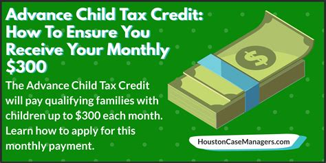 advance child tax credit   ensure  receive  monthly