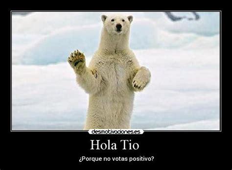 Imagenes De Hola Tio | hola tio desmotivaciones