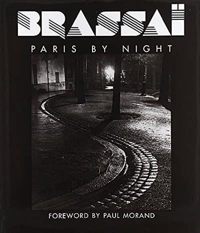 brassa paris by night 2080105914 george brassa photographer all about photo