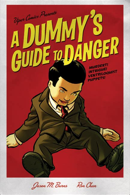 danger s cure danger book 4 volume 4 books dummy s guide to danger volume 1 viper comics