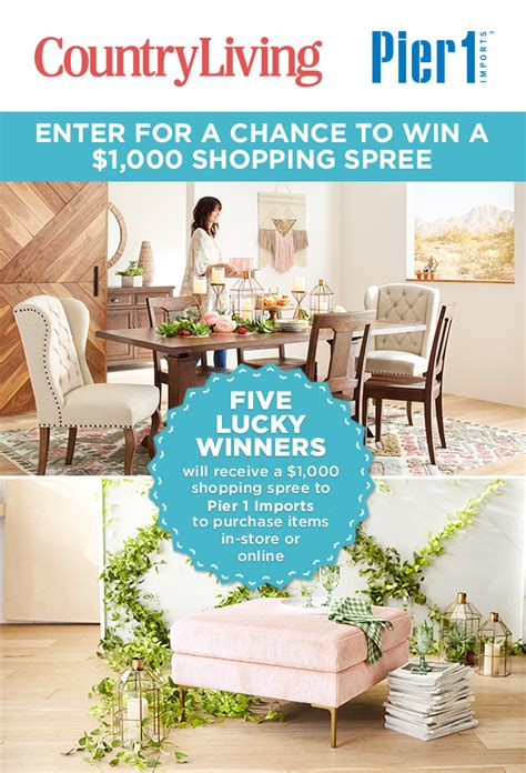 country living sweepstakes pier 1 imports country living sweepstakes