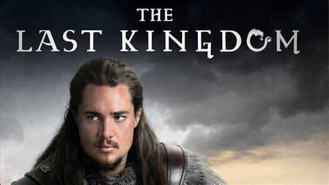 The Last The Last Kingdom Season 2 Release Date Trailer Netflix