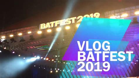 vlog  batfest  armada bikin baper bucin bocah