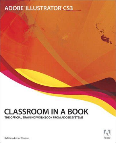 adobe illustrator cc classroom in a book 2018 release books adobe illustrator cs3 classroom in a book graphic geeks