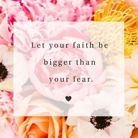 let your faith be bigger than your fear tattoo let your faith be bigger than your fear inspiration and