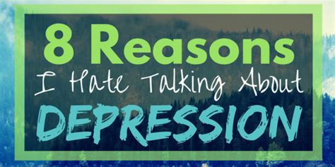 8 Reasons I Dislike My Home Town 8 reasons i talking about my depression but won t