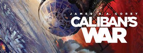 la guerra de caliban 8466660887 caliban la guerra di j corey recensione isola illyon