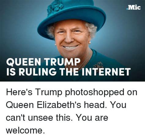 Donald Trump Queen Meme | 25 best memes about queen elizabeth queen elizabeth memes