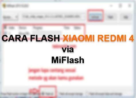 tutorial flash redmi 4a cara flash xiaomi redmi 4 4a 4 prime via mi flash