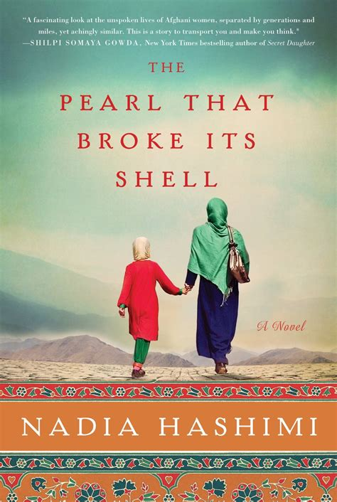 the pearl that broke its shell a novel by nadia hashimi words of asia the pearl that broke its shell by nadia hashimi words of mystery