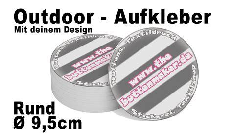 Aufkleber Rund 9 5 Cm by Outdoor Aufkleber Rund 216 9 5 Cm Textildruck Und Button