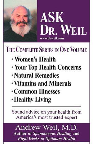 Dr Weil Detox by 1000 Ideas About Dr Andrew Weil On Anti