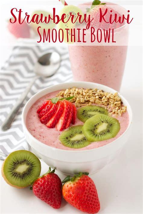 Strawberry Kiwi Detox Smoothie by Strawberry Kiwi Smoothie Bowl Powder Kiwi Smoothie And