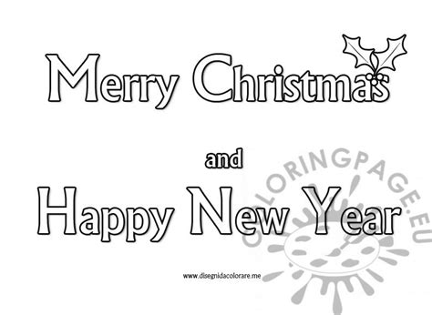 Merry Christmas Happy New Year Coloring Page Merry Text Coloring Pages