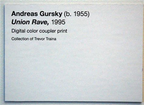 Andreas Gursky Union Rave De Young Museum Label Flickr Museum Label Template