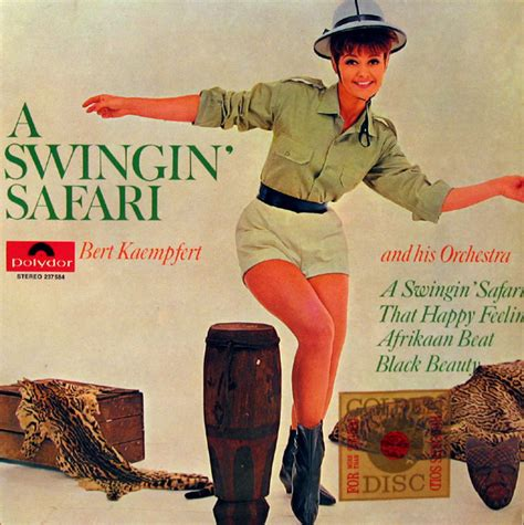 a swinging safari bert kaempfert and his orchestra a swingin safari at