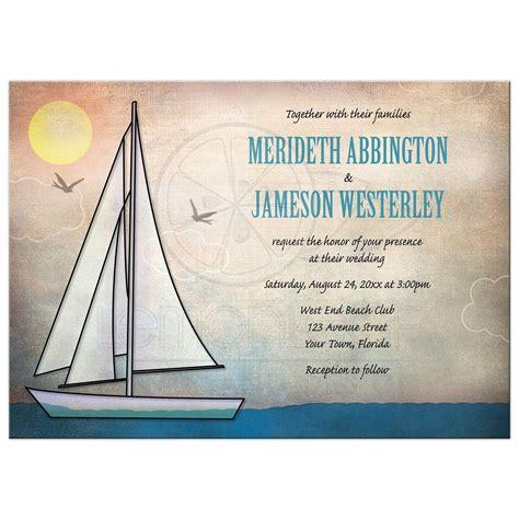 Wedding Invitations Nautical by Wedding Invitations Rustic Sailboat Nautical