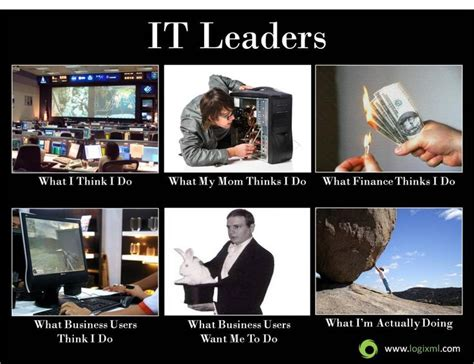 It Support Meme - most people in it have struggled with others perceptions
