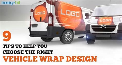 15 tips to help you choose the right visual content 9 tips to help you choose the right vehicle wrap design