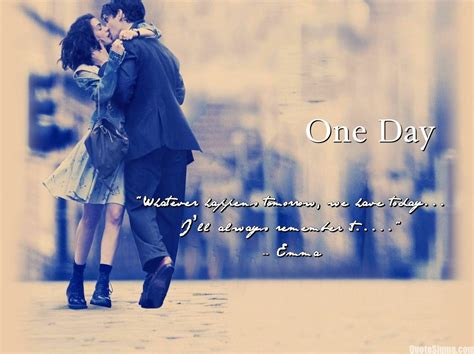 one day film best quotes best one day quotes quotes from one day movie one day