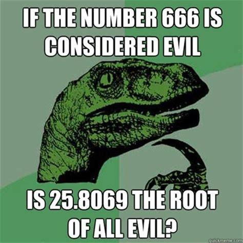 Philosoraptor Meme - philosoraptor 666 route of all evil funny dump a day