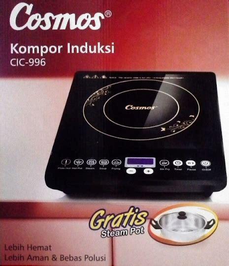 Kompor Listrik Pro Chef perhatian sebelum beli cosmos cic 996 kompor induksi