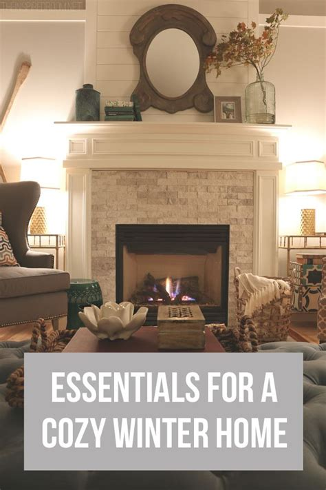 Fireplace Essentials by Essentials For A Cozy Winter Home Fireplace Tiles
