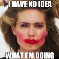 Meme Make Up - 18 makeup mistakes for anyone who s struggled with