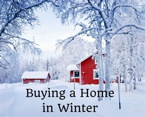 Why Buying A Home In Winter Is A Good Idea Zen Of Zada