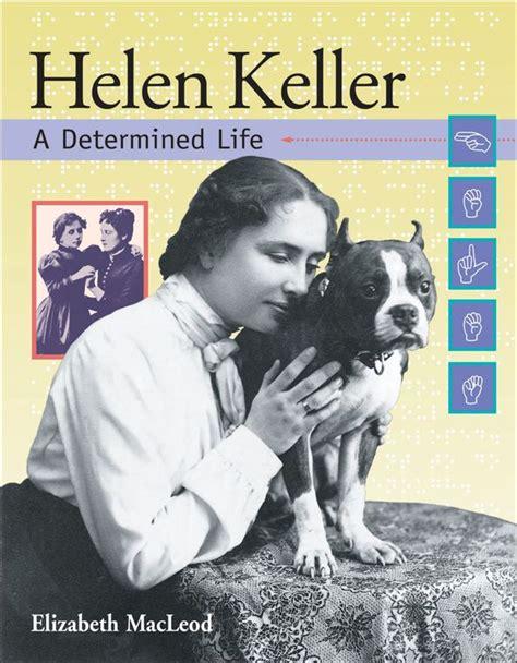 biography helen keller book 108 best images about helen keller on pinterest teaching