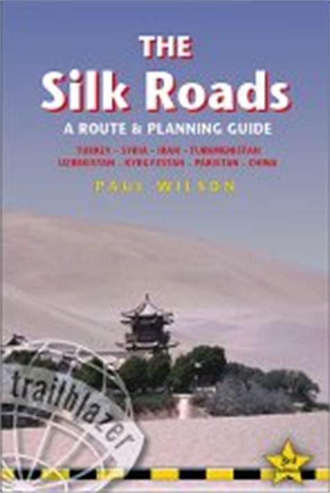 libro the silk roads a librer 237 a desnivel the silk roads paul wilson
