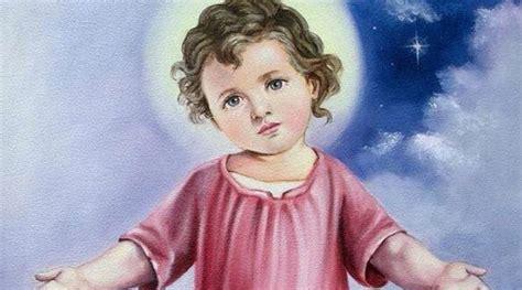 imagenes de jesus niño 7 cosas que no sab 237 as sobre la devoci 243 n al divino ni 241 o